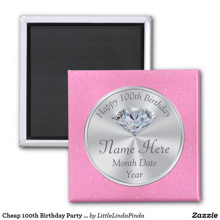 Cheap Personalized 100th Birthday Party Ideas. Magnets CLICK: https://www.zazzle.com/z/ypzwi?rf=238147997806552929 Pretty printed Diamond on Pink  Birthday Magnets in ANY YEAR, Her NAME and BIRTHDAY or Your Text. Pink and silver birthday party magnets. More personalized birthday party ideas HERE: https://www.zazzle.com/littlelindapinda/gifts?cg=196065483903420255 Call Zazzle Designer Linda for help and changes: 239-949-9090
