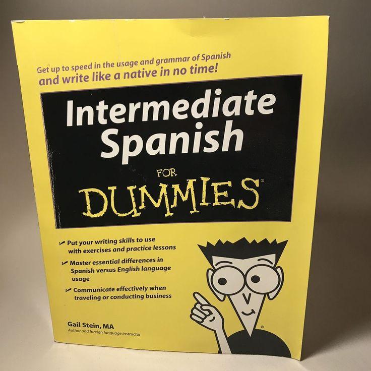 Intermediate Spanish for Dummies by Gail Stein 2008 Paperback  | eBay