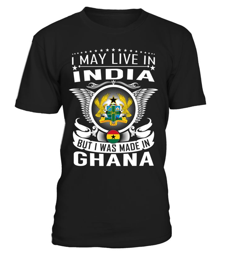 I May Live in India But I Was Made in Ghana #Ghana