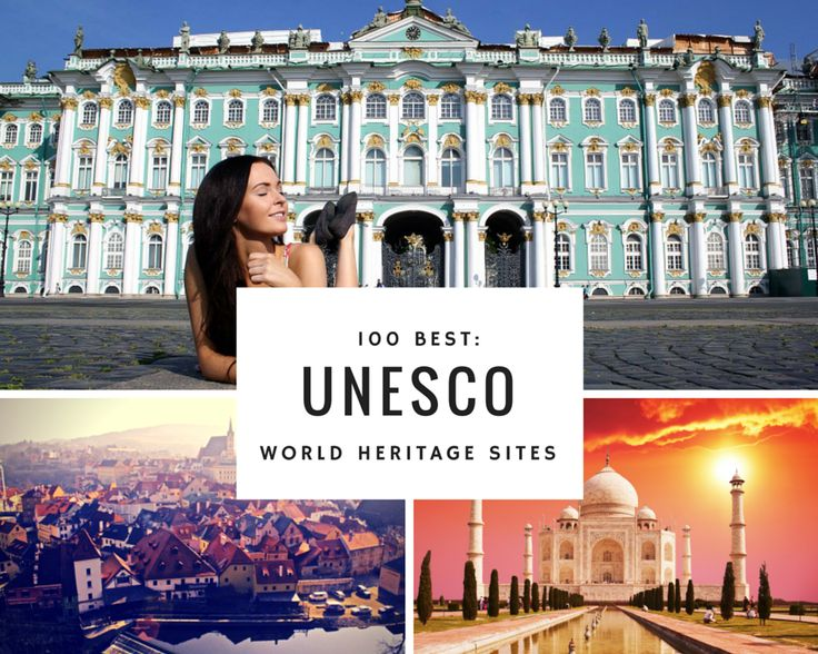 100 of the Most Beautiful UNESCO World Heritage Sites to discover