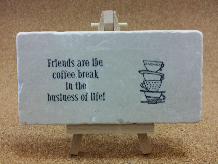 The best gift for your best friend...or any friends for that matter! Friendship quotes hand stamped on tumbled Botocino marble! www.marbledinspirations.ca