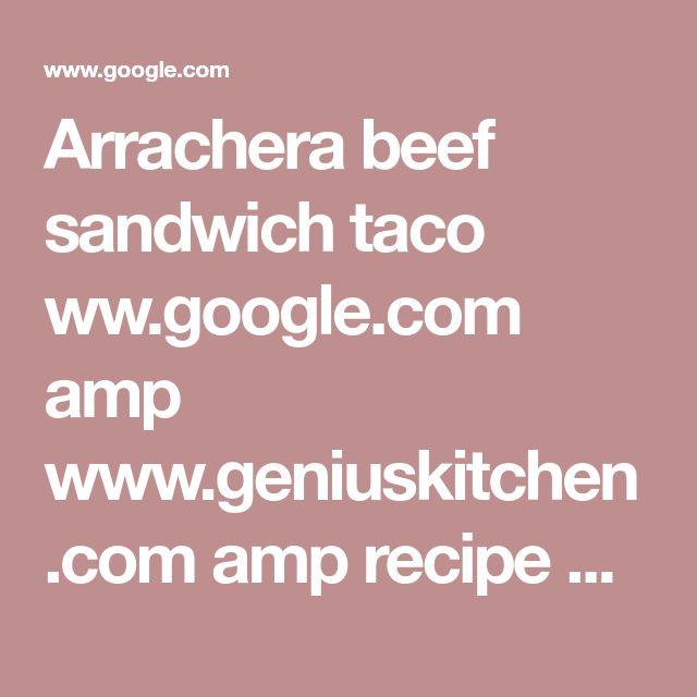 Arrachera beef sandwich taco ww.google.com amp www.geniuskitchen.com amp recipe arrachera-beef-marinade-425640