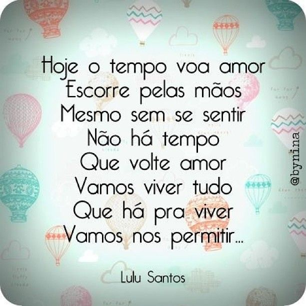 "#amor #tempo #lulusantos"""