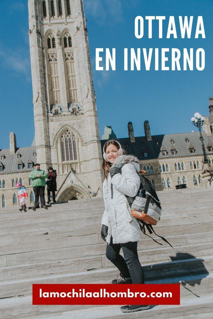 Viajar A Ottawa En Invierno Canada Con Nieve Itinerario Que Ver En 1 Dia Ottawa Canada Invierno Nieve Viajar Ottawa Viajar A Canada Viajero Del Mundo