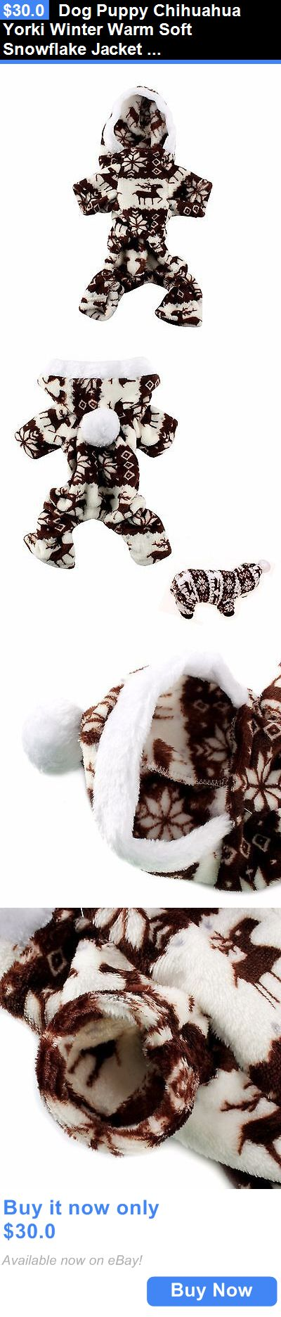 Pet Supplies: Dog Puppy Chihuahua Yorki Winter Warm Soft Snowflake Jacket Jumpsuit Hoodie BUY IT NOW ONLY: $30.0