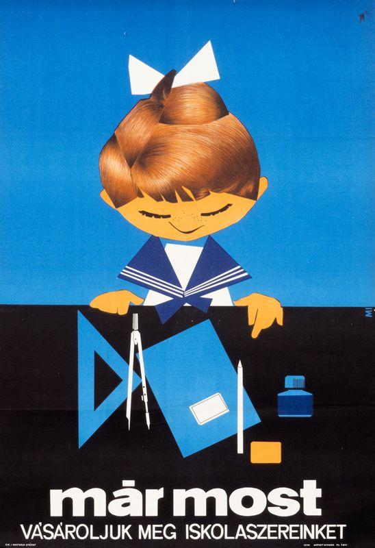 Mar most vasaroljuk meg iskolaszereinket (Buy Your School Stationary Now) by Artist Unknown | International Poster Gallery