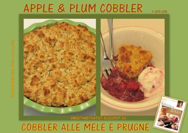 Sweet and That's it: Apple & Plum Cobbler - Cobbler alle Mele e Prugne