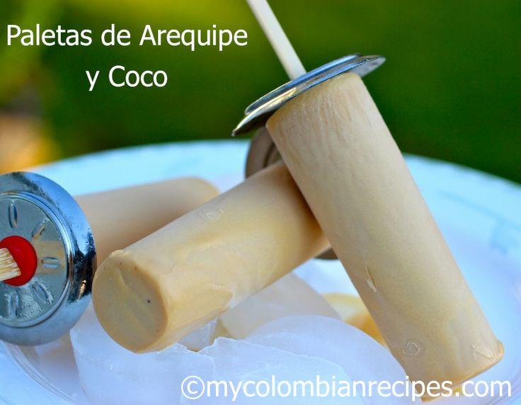 Paletas de Arequipe y Coco (Dulce de Leche and Coconut Popsicles)