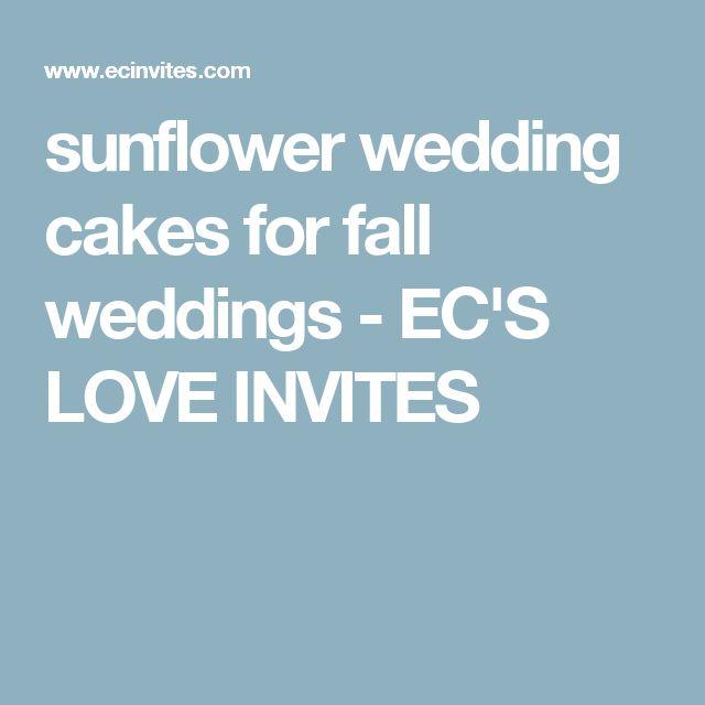 sunflower wedding cakes for fall weddings - EC'S LOVE INVITES
