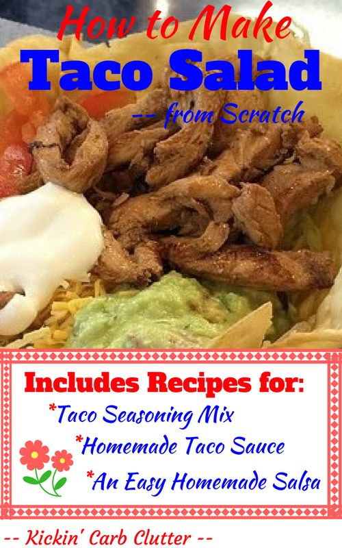 How to Make Taco Salad From Scratch