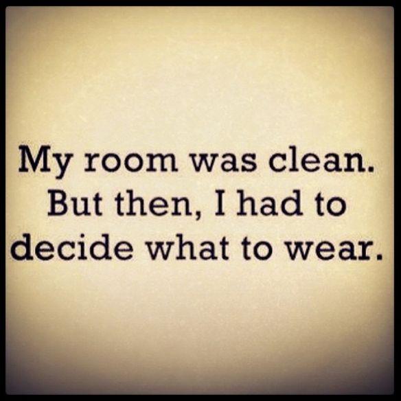 """""""A szobámban rend volt. Aztán el kellett döntenem, hogy mit vegyek fel."""""""