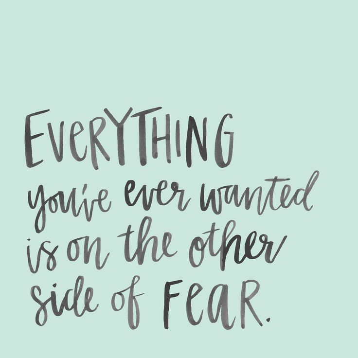 [Image] The other side of fear. http://bit.ly/2mvUxoF #motivation