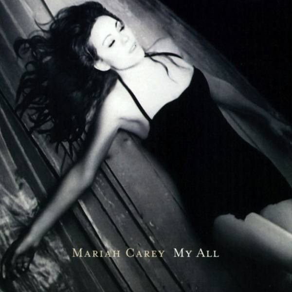 Mariah Carey, My All The height of Mariah's hotness, this track really cuts deep.