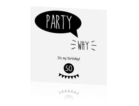 Hippe zwart-wit kaart voor een 50e verjaardag. Kies voor het papier natuurkarton, dat geeft de uitnodiging een extra stoere uitstraling.