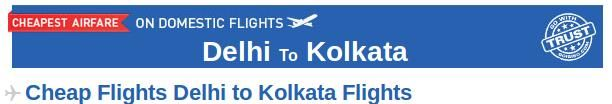 Delhi to Kolkata Flights-  Book your air tickets from Delhi to Kolkata at affordable prices on Goibibo.com.  There are many airlines which provide connecting flight from Delhi to Kolkata like Spicejet, Air India, GoAir etc. At Goibibo, check the departure time, arrival time, airlines and price and then make a booking accordingly.