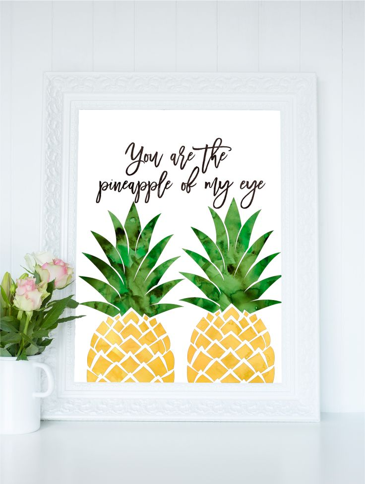 Pineapple Printable Art, Watercolor Pineapple Print, You Are The Pineapple Of My Eye, Kitchen Wall Art, Pineapple Kitchen Print