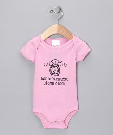 Take a look at this Pink 'World's Cutest Alarm Clock' Bodysuit - Infant by Pluto on #zulily today!