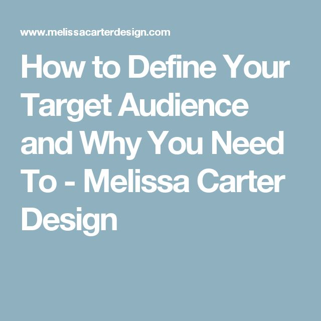 how to define your target audience Step 1: define your target market the first step you need to take is to define your target market having a clear profile of your target customers will help you weed out the 'maybes' and 'nevers', and ensure that your marketing activities are targeted and cost-effective.