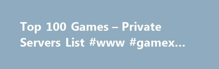 Top 100 Games – Private Servers List #www #gamex #site http://game.remmont.com/top-100-games-private-servers-list-www-gamex-site/  Top 100 Free Games IntrinsicMS is a server that is highly customized and aims to create a fresh and new experience in the post-bb environment. We guarantee that you will never experience anything like this on any other server. [Pre-bb PQs][Reworked NW/BW][Skill Changes][Cubing Npc][Custom PQs][2.1b cap][KMS/JMS/GMS Chairs][Non-GMS Maps Yuyuan/Shaolin/Floating…