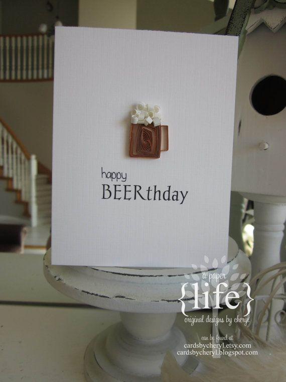 """Cute guy birthday card—quilled beer mug """"happy Beerthday""""❣ APaperLifeOriginals • Etsy"""