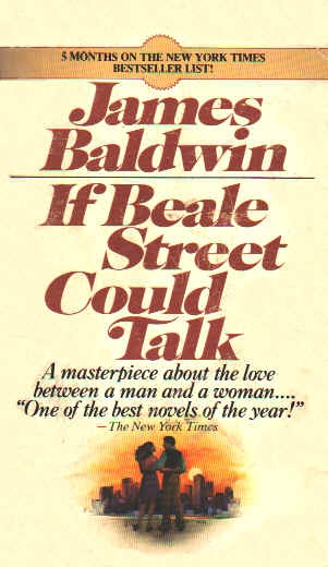 if beale street could talk the story of love and endurance essay Go tell it on the mountain was james (1968), if beale street could talk (1974), and just above my head (1979) the essay collections nobody knows my name.