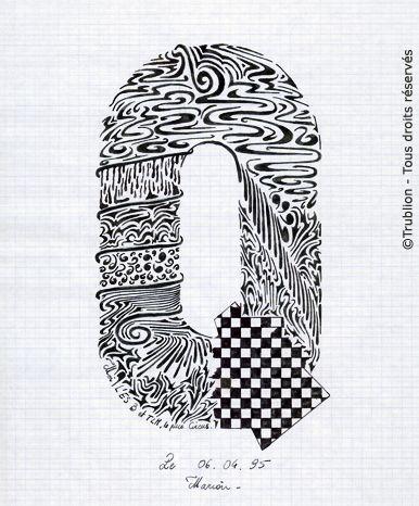 Trublion's Work : Grande lettre majuscule Q, Lettrine dessinée à la plume en encre de chine. Alphabet. réalisation au trait sur feuille d'écolier format A4 dessin