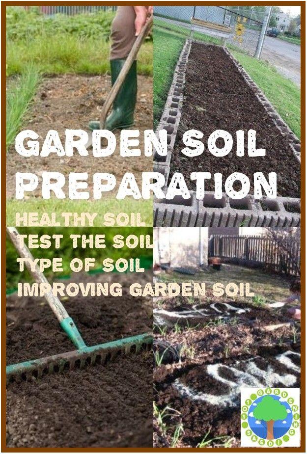 How To Prepare Soil For Gardening In 2020 Garden Soil Preparation
