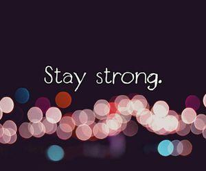 Stay Strong | via Tumblr