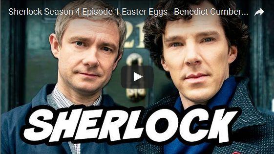 Sherlock Season 4 Episode 1 Easter Eggs – Benedict Cumberbatch is Back