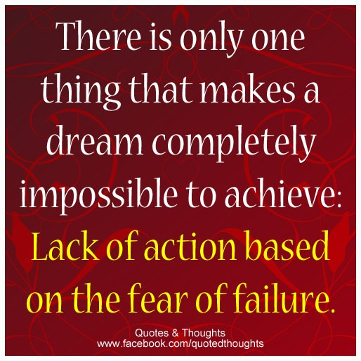 Inspirational Quotes About Failure: 17 Best Images About Fear Of Failure On Pinterest