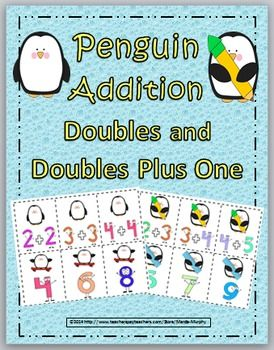 Penguin Addition - Doubles and Doubles Plus 1