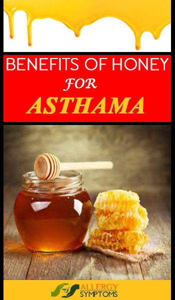 Benefits of Honey for Asthma  http://allergy-symptoms.org/benefits-of-honey-for-asthma/