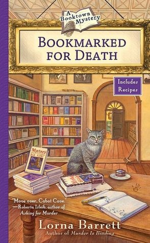 'Bookmarked For Death'; 2nd book in the Booktown Mystery Series by Lorna Barnett. Once a struggling town, Stoneham, New Hampshire is now enjoying a renaissance--thanks to booksellers like Tricia Miles, proprietor of Haven't Got a Clue. It's a great place to find a good mystery to read--or to solve a murder….