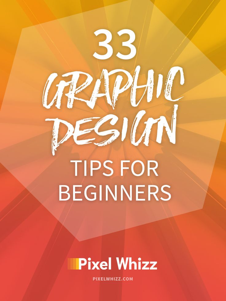 33 graphic design tips for beginner designers - Graphic Design Ideas
