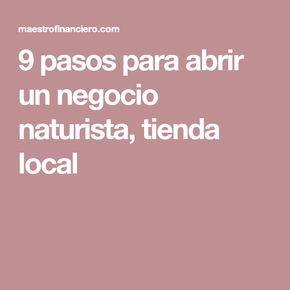 9 pasos para abrir un negocio naturista, tienda local