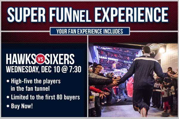 Hawks NBA with this Super FUNnel Experience for fans
