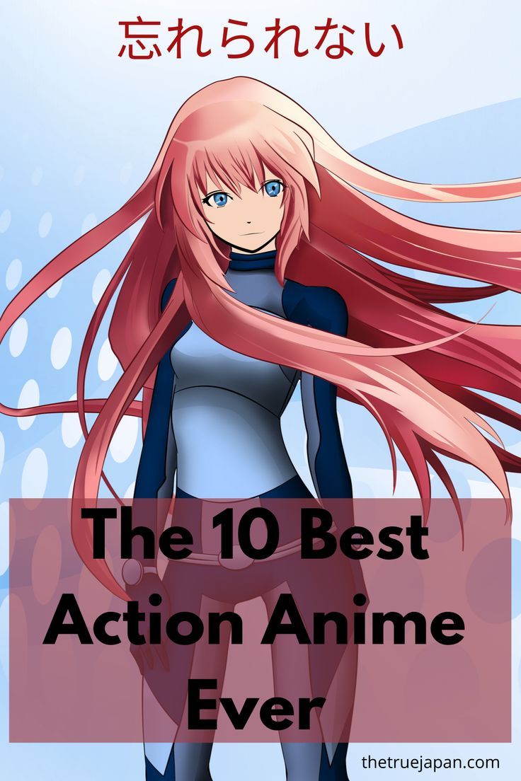 The Best Action Anime Ever in 2020 Best action anime
