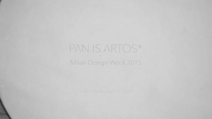 PAN IS ARTOS* - Milan Design Week