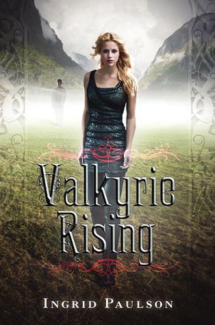 Valkyrie Rising by Ingrid Paulson... just finished this one, I can't wait for the 2nd book to come out!