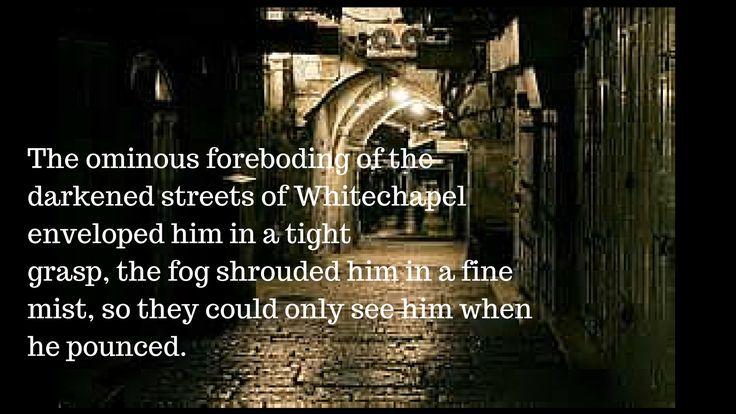 In the dark alleys of Whitechapel, a predator waits...