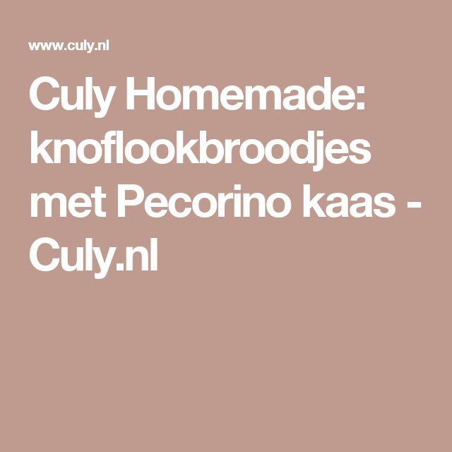 Culy Homemade: knoflookbroodjes met Pecorino kaas - Culy.nl