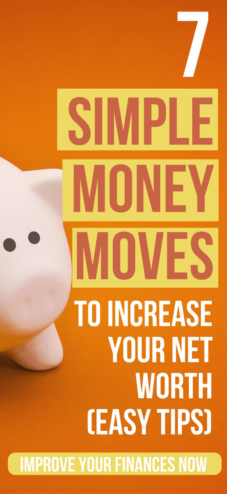7 Extremely Easy Money Moves To Grow Your Net Worth  personal finance tips | money management tips | financial planning for beginners | financial planning for beginners ideas  #budgeting #wealthy #investment #moneymanagement