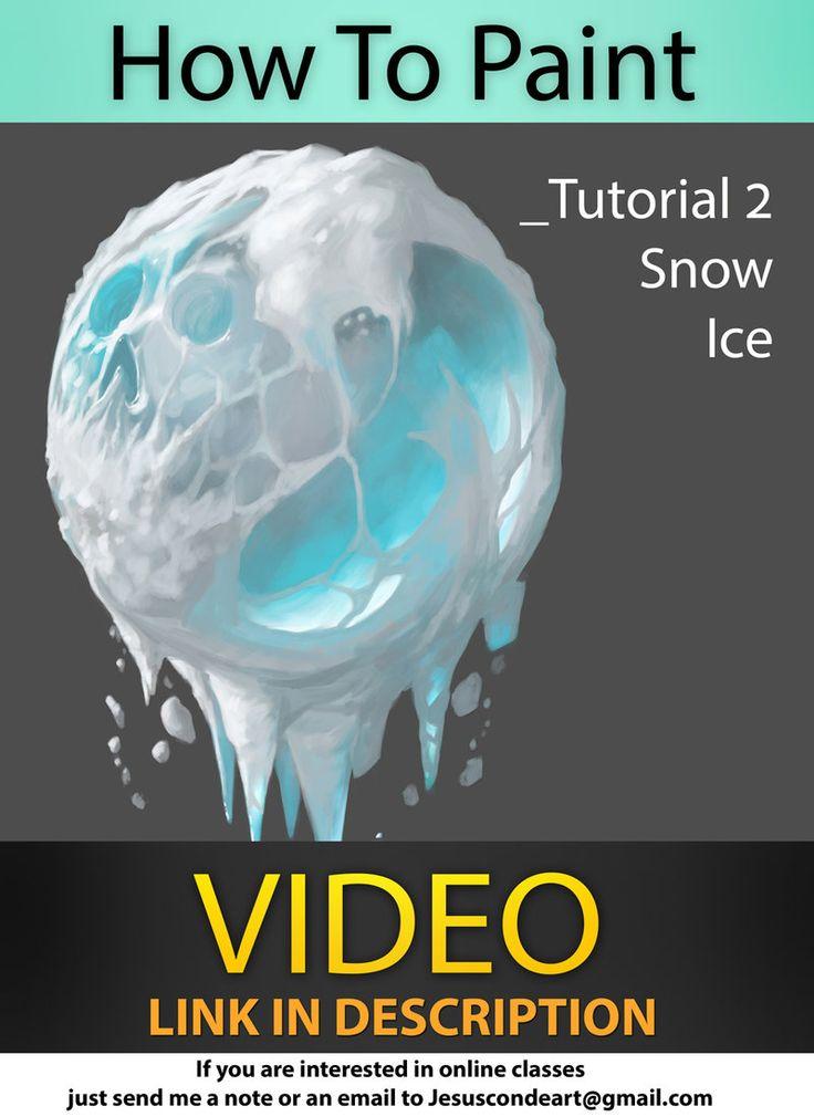 How To Paint Ice / Snow _ Jesus Conde Tutorial 2 by JesusAConde on deviantART via PinCG.com