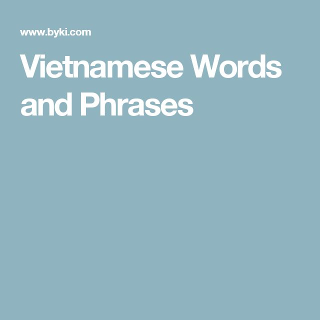 I Love You Quotes In Vietnamese : ... vietnamese words and phrases check out all the word lists and phrases