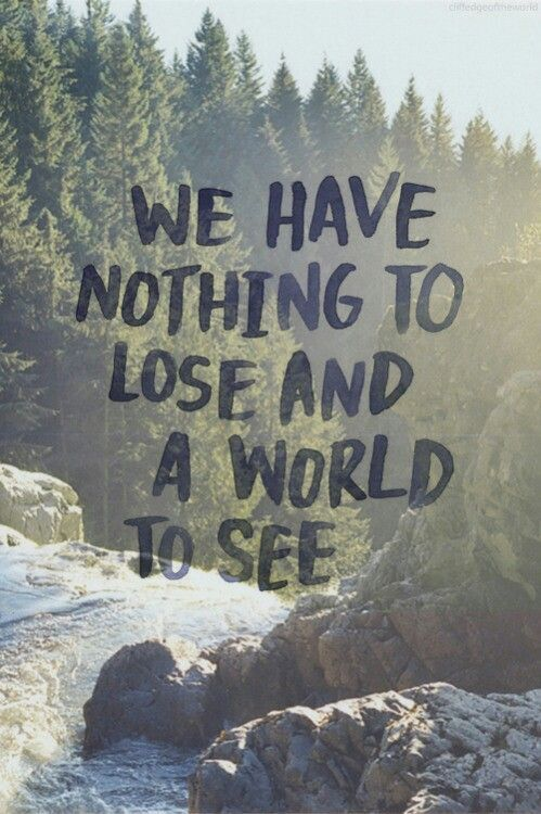 A beautifully inspiring travel quote