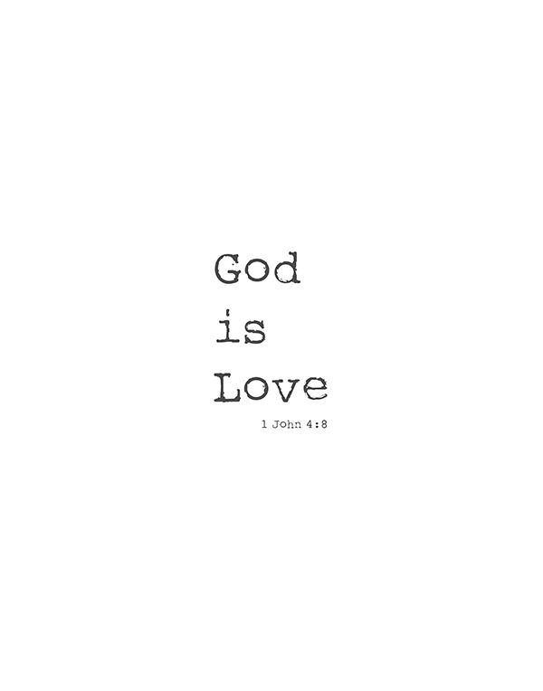 sweet and simple key Bible Verse Printable. God is Love. 1 John 4:8
