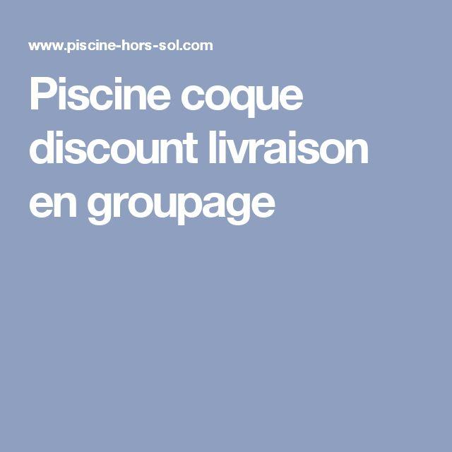 Piscine Coque Discount Livraison En Groupage