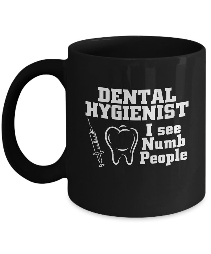 Dental Hygienist I see Numb People Black mugs for Dental specialists and dentists - Black coffee tea mugs - 11 OZ Black coffee mugs and tea cups Gift Ideas