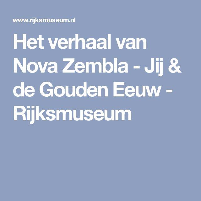 Het verhaal van Nova Zembla - Jij & de Gouden Eeuw - Rijksmuseum