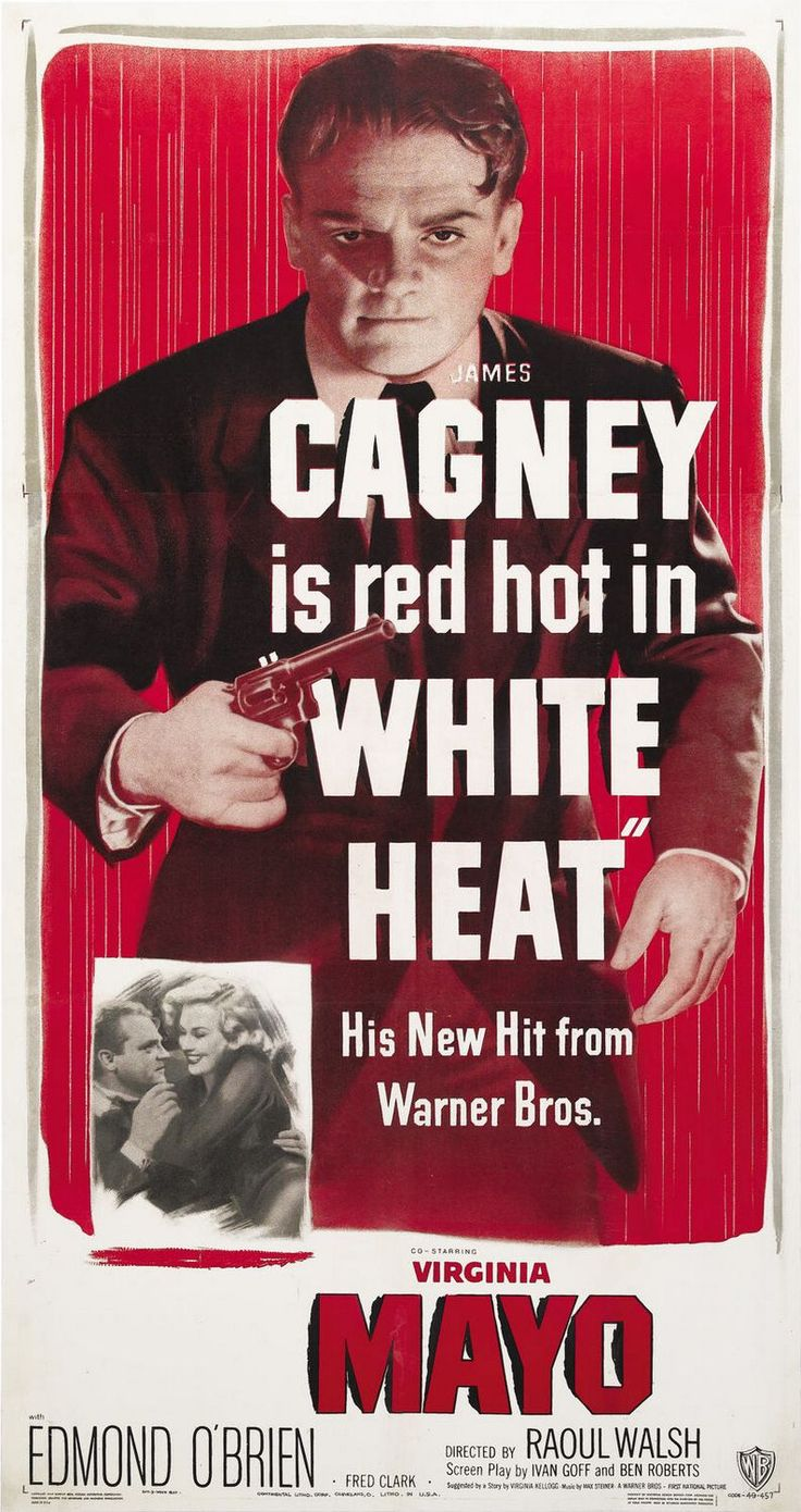 White Heat (1949)  http://bloggingmoviesrus.blogspot.com/2014/03/cagney-is-red-hot-in-white-heat-1949.html